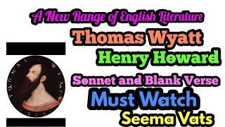 Poets of Renaissance (Thomas Wyatt, Henry Howard and Sonnets)