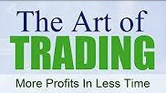 Learn How to Trade: The Art of Trading