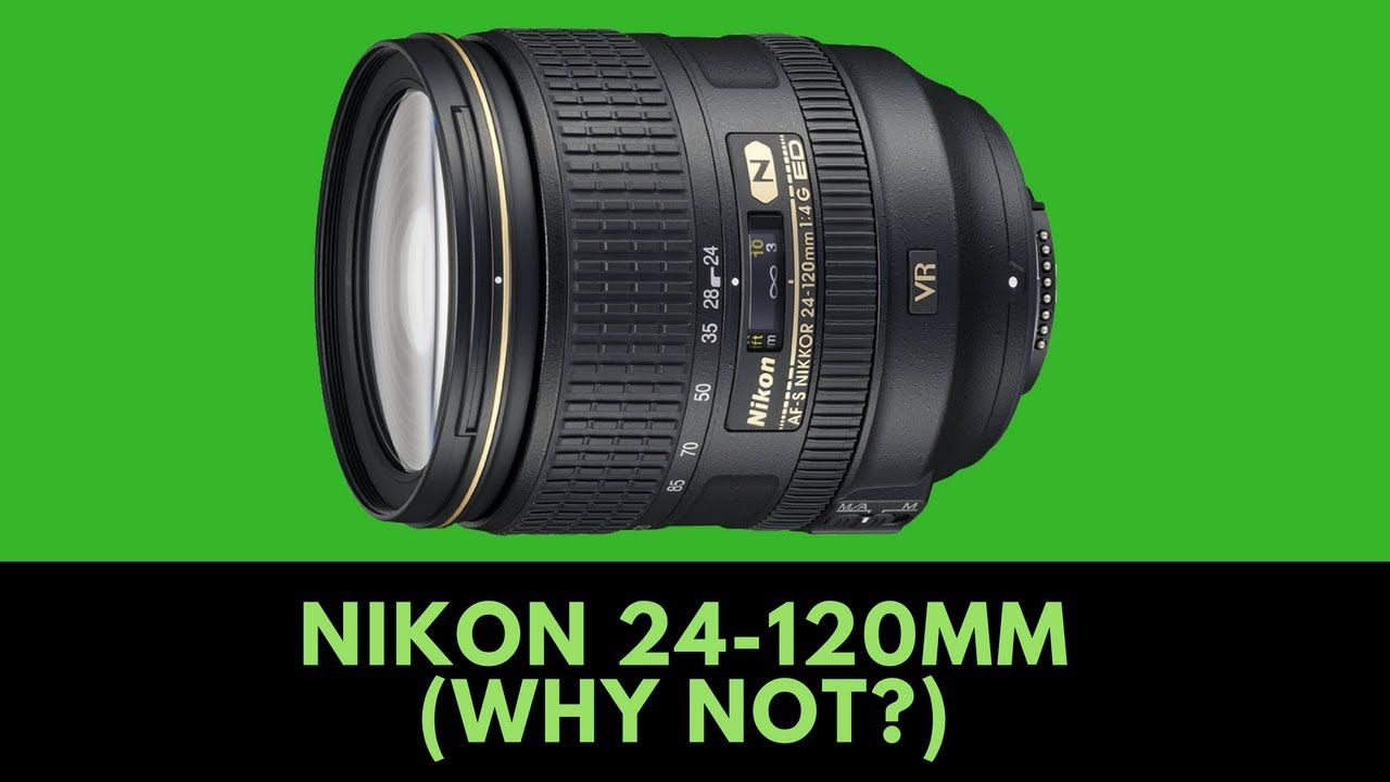 Should I Buy a Nikon 24-120mm f4 VR? (and WHY You Shouldn't)