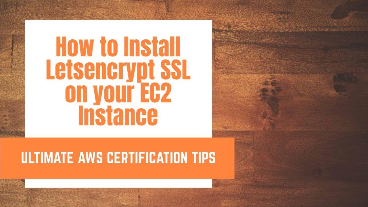 How to Install LetsEncrypt SSL in AWS Ubuntu Server 2019