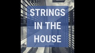 Strings in the House - Teaser
