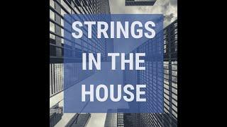 Strings in the House - Teaser