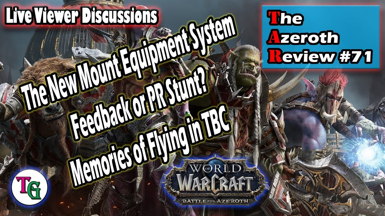 The Azeroth Review #71 Discussing the New Patch 8 2 Features of Battle for  Azeroth
