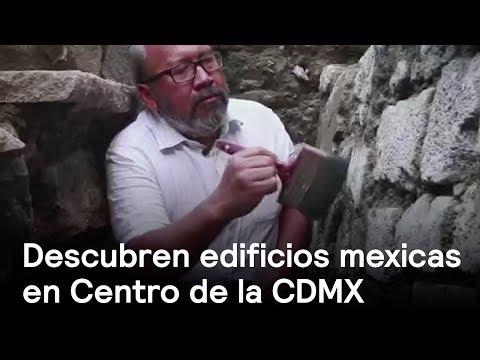 El descubrimiento de dos edificios mexicas en el centro de la Ciudad de México