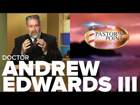 """Pastor's Point - Dr. Andrew Edwards III - """"Once Something is Done it Can Never Be Undone"""""""