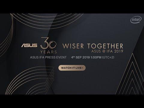 ASUS IFA 2019 | Wiser Together