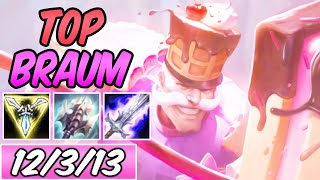 S+ SUGAR RUSH BRAUM TOP AD PRESS THE ATTACK 40% CDR   New Build & Runes   League of Legends   S10