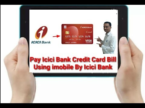 Pay Icici Bank Credit Card Bill Using Imobile By Icici Bank Icici Bank Kr Credit Card Ka