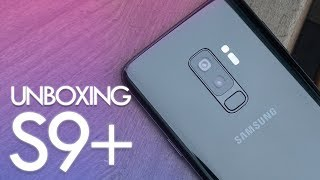 UNBOXING SAMSUNG GALAXY S9 PLUS