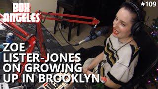 Zoe Lister-Jones Grew Up Scared in Brooklyn