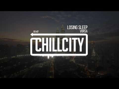 Vorsa - Losing Sleep