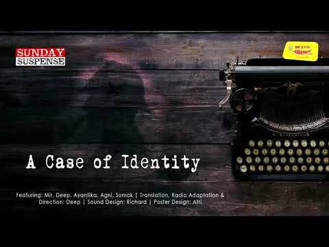 Sunday Suspense | Sherlock Holmes | A Case of Identity | Sir Arthur Conan Doyle | 98.3