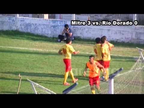 ARGENTINO B   MITRE 3   RIO DORADO 0   LOS GOLES