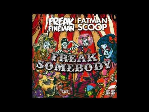 Freak Fineman & Fatman Scoop - Freak Somebody (DJ THREEJAY REMIX)