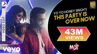 This Party Is Over Now Yo Yo Honey Singh | Jackky Bhagnani | Kritika Kamra | Mitron