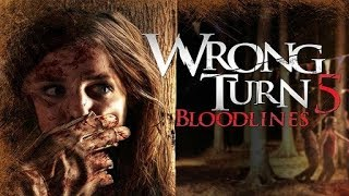 Wrong Turn 5 Bloodlines Trailer movie