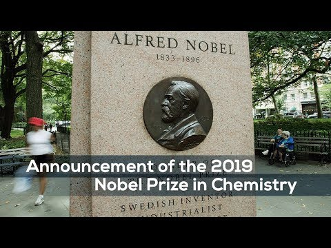 Live: Announcement of the 2019 Nobel Prize in Chemistry 2019诺贝尔化学奖将花落谁家?