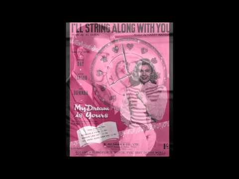Dick Powell - I'LL STRING ALONG WITH YOU - 1934
