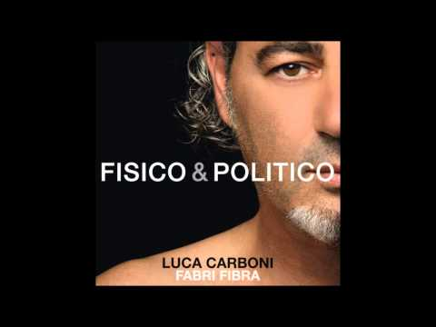 Luca Carboni feat. Fabri Fibra - Fisico & Politico - NEW SINGLE