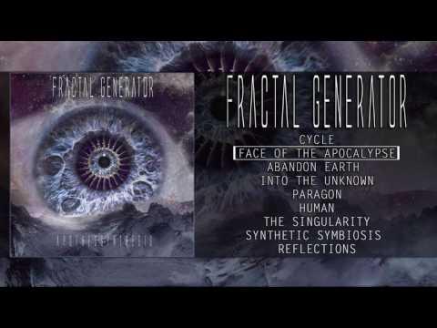 FRACTAL GENERATOR - APOTHEOSYNTHESIS (OFFICIAL ALBUM PREMIERE 2017)