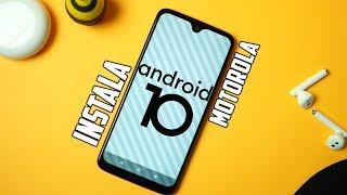 Instala Android 10 OFICIAL en MOTOROLA | Tecnocat