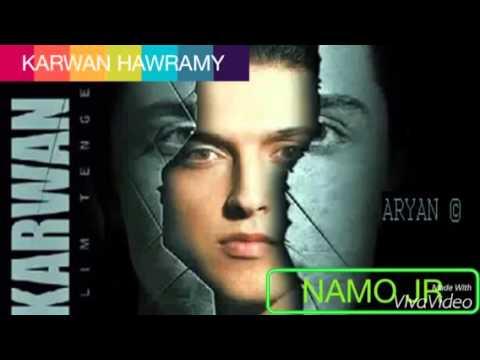 KARWAN HAWRAMY ( idon't know why )