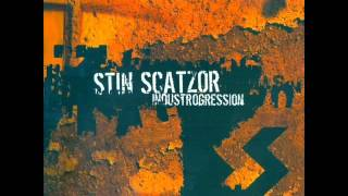 Stin Scatzor - I Will Die (For The Last Time)