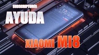 Otro ESTUPIDO VIDEO mas del Xiaomi MI8 Primeras impresiones y AYUDA DE MIS SUSCRIPTORES