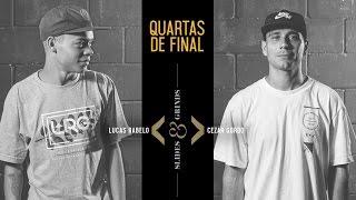 Slides & Grinds - Lucas Rabelo vs. Cezar Gordo