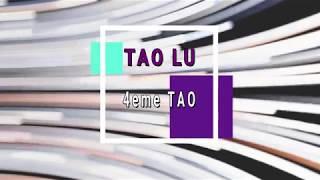 Les Educatifs Tao Lu  4ème Tao