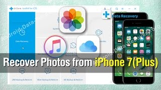 How to Recover Photos from iPhone 7/7 Plus