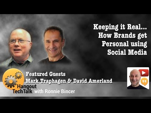 Keeping it Real... How Brands get Personal via Social Media