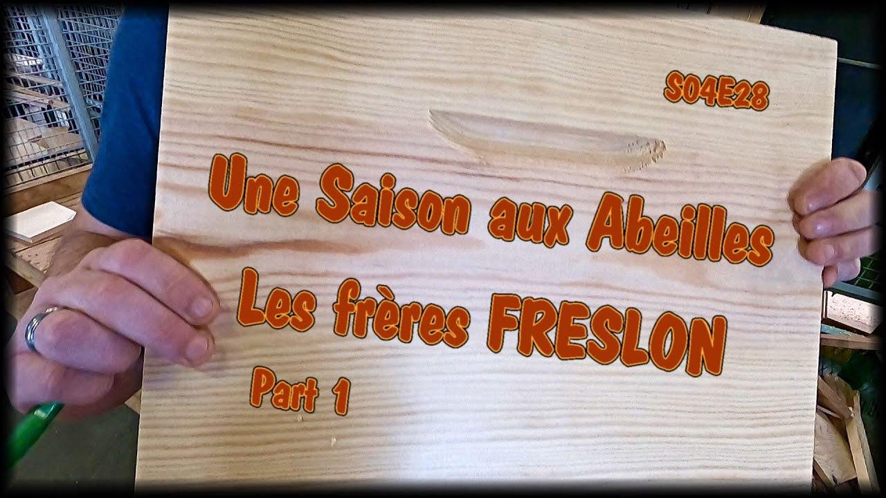 UneSaison aux Abeilles- S04E28 - les frères Freslon [part 1]