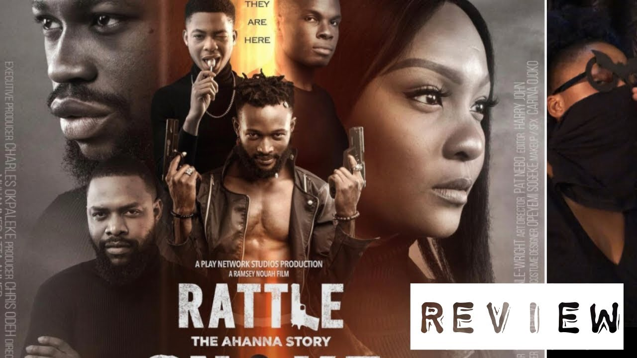 Download RATTLE SNAKE FULL MOVIE REVIEW || AHANNA STORY 2020 || RAMSEY NOUAH||