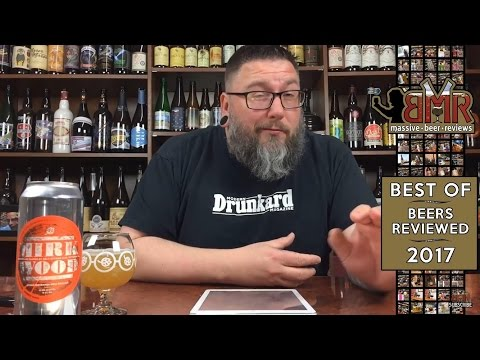 "Massive Beer Reviews ""Best Of's"" 2017: 20 ""Best"" Beers I Reviewed"