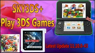 How To Use SKY3DS+ Play 3DS Games On Any 3DS/2DS Latest Update (11.10.0-43)