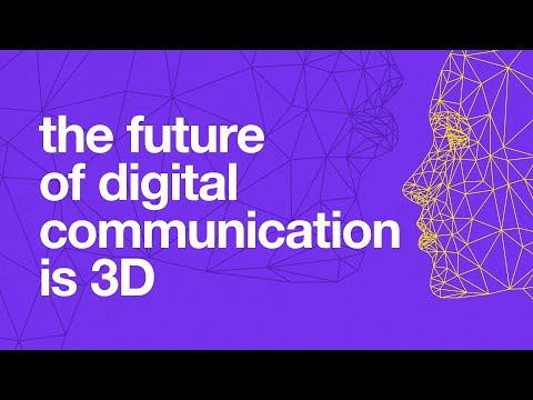 The Future of Digital Communication is 3D, by keynote speake