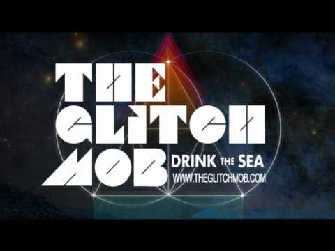The Glitch Mob -  Starve The Ego, Feed The Soul