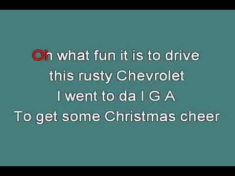RUSTY CHEVROLET PARODY OF JINGLE BELLS 716433 [karaoke]