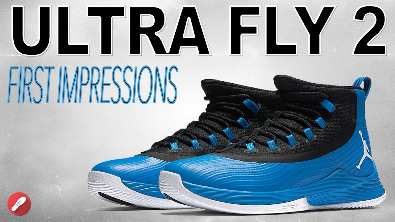 a51e0a3c65b Jordan Ultra Fly 2 First Impressions! - YouTube