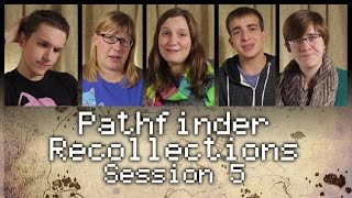 """Pathfinder Recollections: Session 5 """"Firelight Festival"""""""