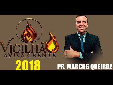 PR MARCOS QUEIROZ - GERAÇÕES DO TEMPO PRESENTE - VIGILHÃO AVIVA CRENTE