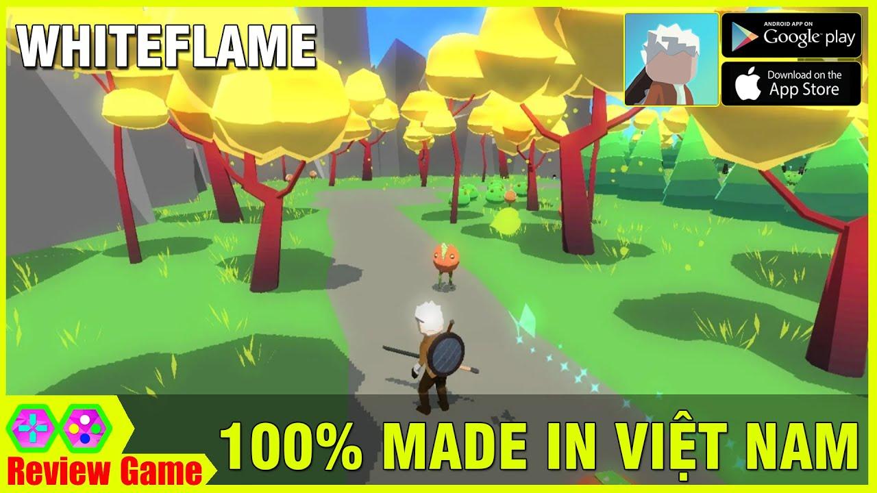 WhiteFlame Mobile – Game RPG 100% Made In Việt Nam Ăn Hành Ngập Mồm Luôn