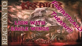 First Listen to Kreator - Lion With Eagle Wings Reaction/Review