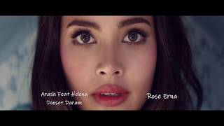 Arash feat Helena ~ Dooset Daram