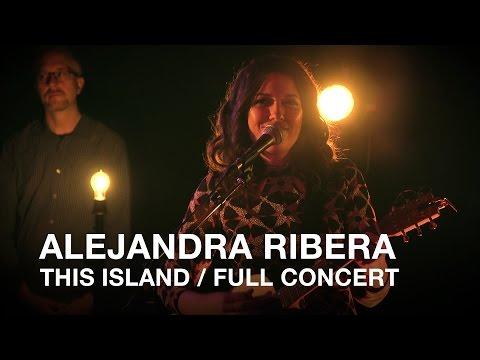 Alejandra Ribera | This Island | Full Concert