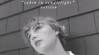 Baixar Taylor Swift - cardigan - cabin in candlelight version
