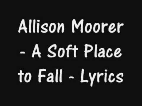 Allison Moorer - A Soft Place To Fall - Lyrics