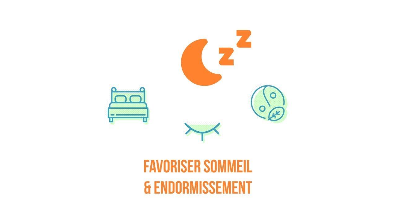 Favoriser sommeil & endormissement