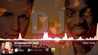 dj antoine feat akon holiday radio edit